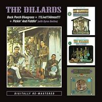 THE DILLARDS - BACK PORCH BLUEGRASS/LIVE LIVE ALMOST/PICKIN' AND 2 CD NEW+