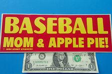"Vintage Bumper Sticker  BASEBALL MOM & APPLE PIE ! 3.5"" x 9.5"" Yellow/Red Sweet"