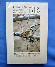 HISTORIA NATURAL DE UN VALLE EN LOS ANDES: LA PAZ - EDUARDO FORNO 1991 SC