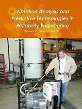 Vibration Analysis and Predictive Technologies in Reliability Engineering by...