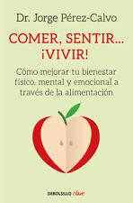 COMER, SENTIR...VIVIR!. NUEVO. Nacional URGENTE/Internac. económico. AUTOAYUDA