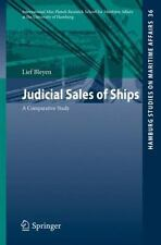 Hamburg Studies on Maritime Affairs: Judicial Sales of Ships : A Comparative...