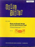 Willi Nagel ~ Blues und Boogie Woogie auf der elektronischen Orgel