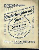 J. P. Sousa, CADETTEN - MARSCH,  übergroße, alte Noten