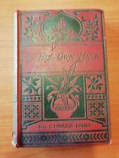 MRS G LINNAEUS BANKS - IN HIS OWN HAND - 1887