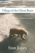 Village of the Ghost Bears: A Nathan Active Myster