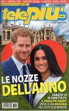 Telepiù 2018 20.Meghan Markle & Prince Harry,Luca Tommassini,Simona Izzo