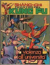 SHANG CHI MAESTRO DEL KUNG FU corno N.20 VIOLENZA ALL' UNIVERSITA' sons of tiger