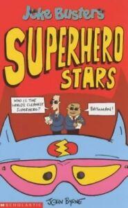 New, Superhero Stars (Joke Busters), Byrne, John, Book