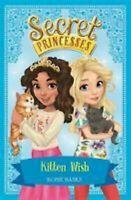 Gatito Deseas: Libro 7 Secret Princesas Libro en Rústica Rosie Banks Ch De
