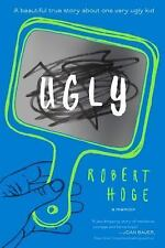 Ugly by Robert Hoge (2016, Hardcover)