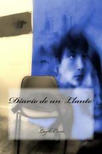 Diario de un Llanto by Lugh Crow (2014, Paperback)