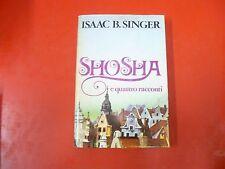 ISAAC B. SINGER-SHOSHA E QUATTRO RACCONTI-CDE-1979