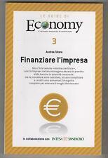 Finanziare l'impresa - le guide di Economy