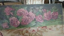 "Shabby antique vtg cabbage rose oil painting  canvas Victorian ""yardlong style"""