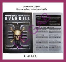 GAB-DO139 DEATHWATCH OVERKILL WARHAMMER LIVRE REGLES SCENARIOS NARRATIFS FR