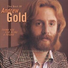 Thank You for Being a Friend: The Best of Andrew Gold (CD) Brand New
