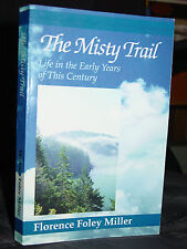 The Misty Trail, Florence Foley Miller, Life Early California 1920s San Joaquin