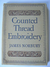 JAMES NORBURY Counted Thread Embroidery Liberty Style 1955 1st Ed Linen Canvas