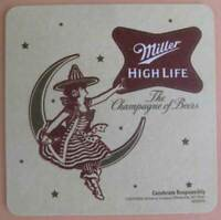 MILLER HIGH LIFE BEER The Champagne of Beers, COASTER, Mat, Milw, WISCONSIN 2018