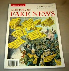 LAPHAM'S QUARTERLY History Of Fake News ARTICLES Illustrations SPECIAL EDIT 2018