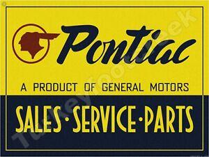 """PONTIAC SALES-SERVICE-PARTS 9"""" x 12"""" METAL SIGN"""