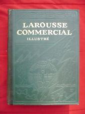 Larousse Commercial illustré [sous la direction de E. Clémentel]