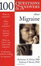 100 Questions and Answers About Migraine (100 Questions & Answers),Anthony P. B
