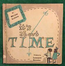 Vintage 1955 It's About Time Miriam Schlein Hardback Children's Educational Book