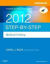 Workbook for Step-by-Step Medical Coding 2012 Edit