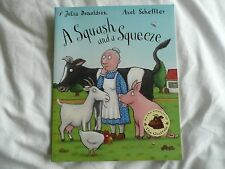 Childrens Book. A Squash and a Squeeze. ( CHISTMAS STOCKING FILLER )!