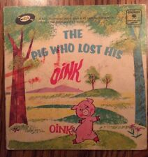 Columbia 1968 The Pig Who Lost His Oink Children's Book