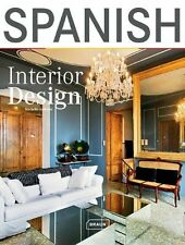 Spanish Interior Design by Michelle Galindo (Hardback, 2011)