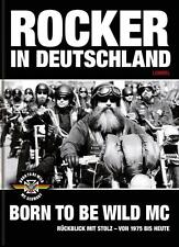 Rocker in Deutschland – Born to be Wild MC von First Member Lommel und Günther Brecht (2015, Gebundene Ausgabe)