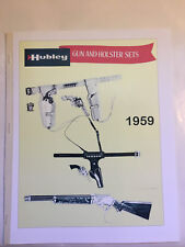 Hubley Toy Gun and Holster Sets Catalog 1959 repro Catalog