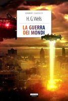 La guerra dei mondi di Herbert George Wells Libro Nuovo Crescere Ediz.