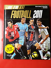 le livre d'or du football 2011 LILLE COUPE DE FRANCE LIGUE DES CHAMPIONS