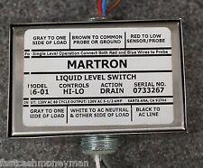 MARTRON LIQUID LEVEL SWITCH MODEL 16-01 5930-01-492-9245 HI-LO DRAIN 120 VOLT