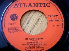 """STEPHEN STILLS - SIT YOURSELF DOWN  7"""" VINYL"""