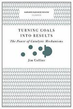 Turning Goals into Results (Harvard Business Review Classics) by Jim Collins Pap