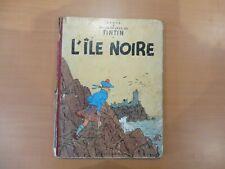"""BD HERGE - TINTIN  """" L'ILE NOIRE  """" -   B.16 - 1956  - ETAT BON   !!"""