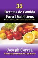 35 Recetas de Comida para Diabeticos : La Manera Mas Deliciosa de Estar...