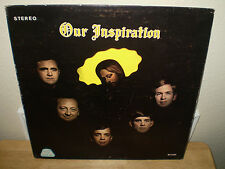 """THE INSPIRATIONS.....""""OUR INSPIRATION"""".......RARE HTF OOP GOSPEL ALBUM"""