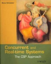 Worldwide Series in Computer Science: Concurrent and Real-Time Systems : The...