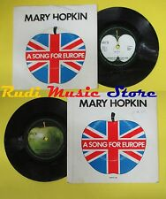 LP 45 7'' MARY HOPKIN A song for europe Knock who's there?I'm going no cd mc dvd