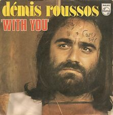 "45 TOURS / 7"" ""IMPORT ITALIEN""--DEMIS ROUSSOS--WITH YOU / WHEN FOREVER HAS GONE"