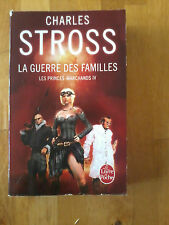 Charles Stross - La Guerre des familles (Les Princes marchands tome 4)