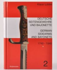 German Sidearms and Bayonets 1740-1945. Illustrated Guide with Values