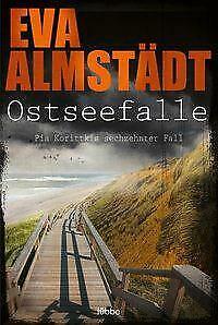 Ostseefalle von Eva Almstädt (2021), 16. Fall