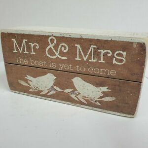 """Rustic Slat Box Wedding SignSays """"Mr & Mrs the Best is Yet to Come"""" 5"""" x 2.50"""""""